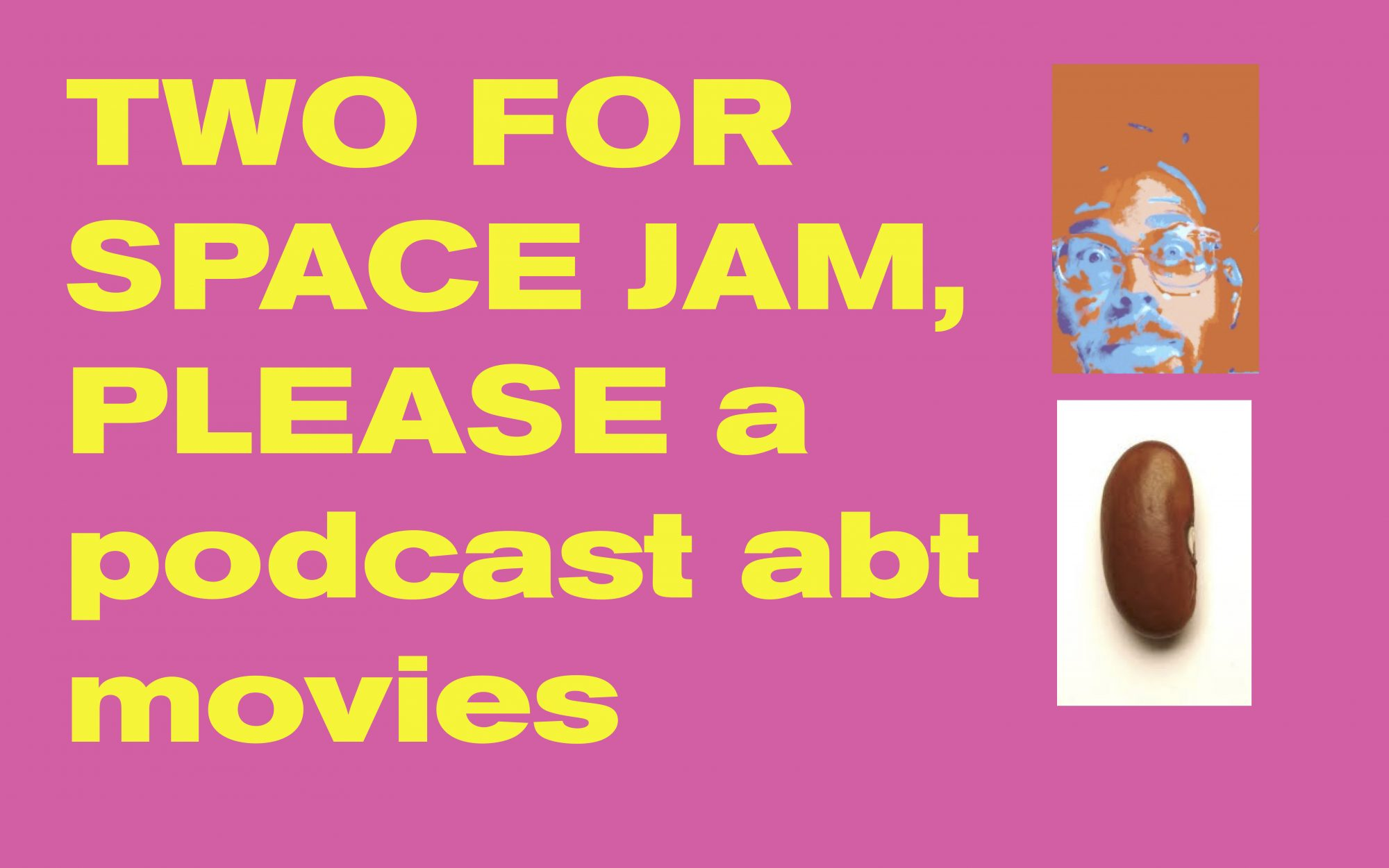 Two For Space Jam, Please